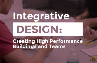Image: Integrative Design: Creating High Performance Buildings and Teams