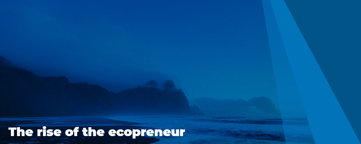 The rise of the ecopreneur, with ocean graphic background