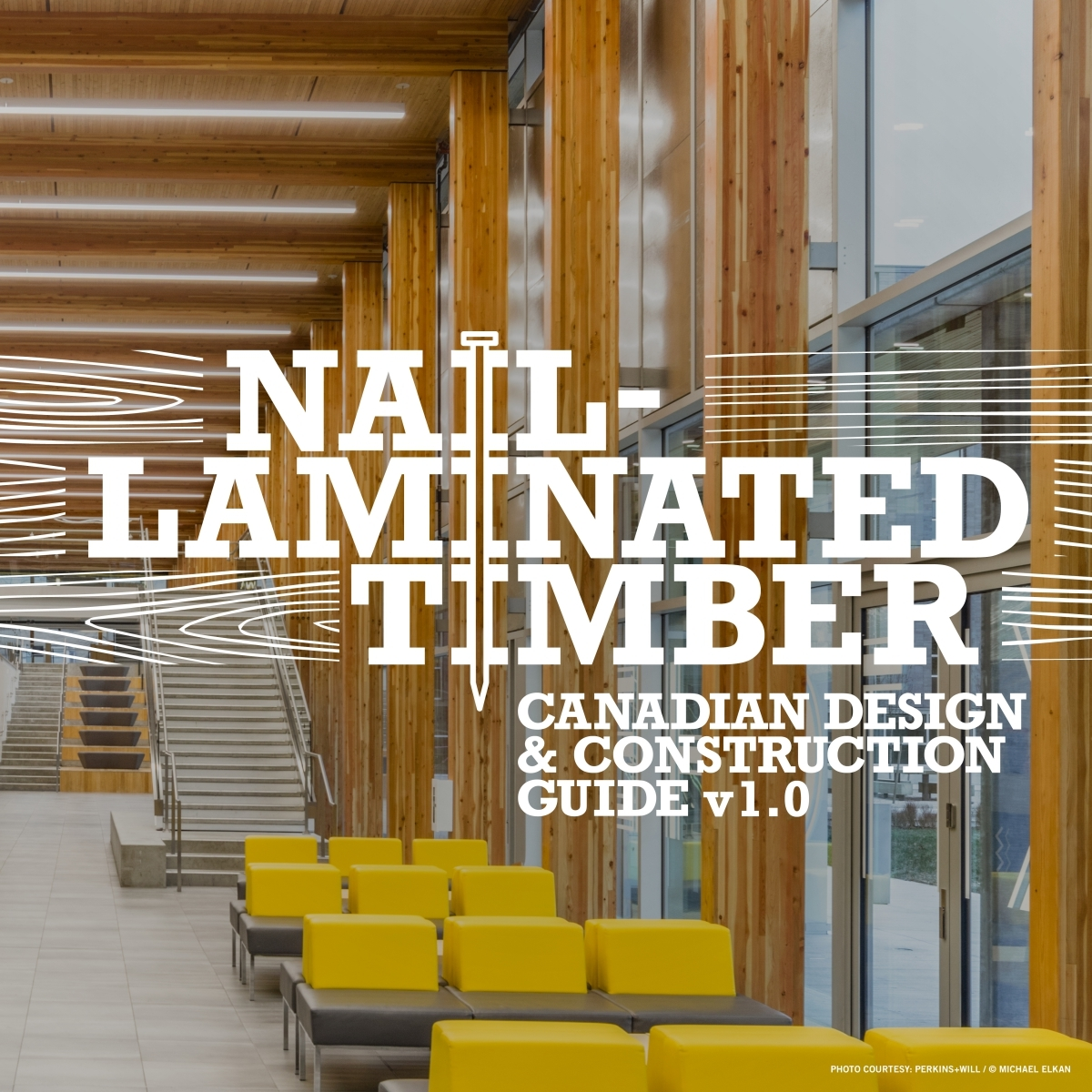 Image: Nail-Laminated Timber Design and Construction Guide