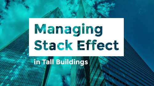 Image: Managing Stack Effect in Tall Buildings